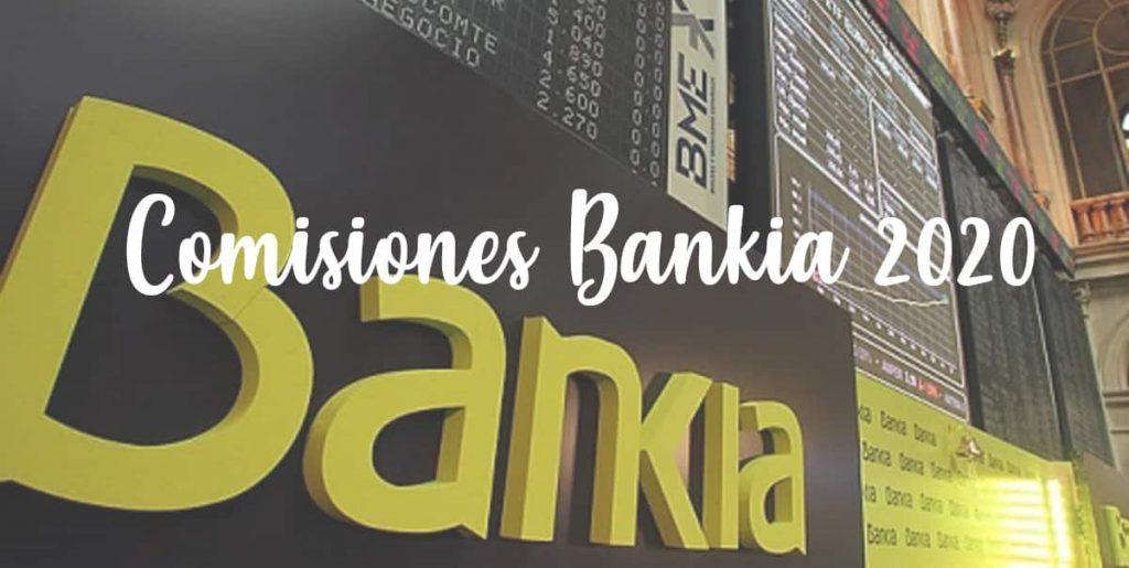 bankia comisiones nuevas 2020