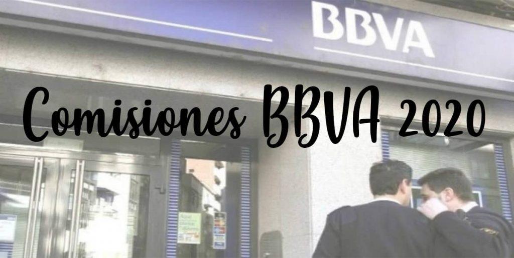 comisiones nuevas banco bbva 2020