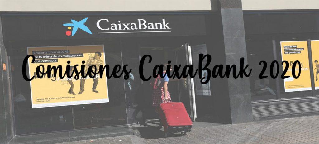 comisiones nuevas banco la caixa 2021