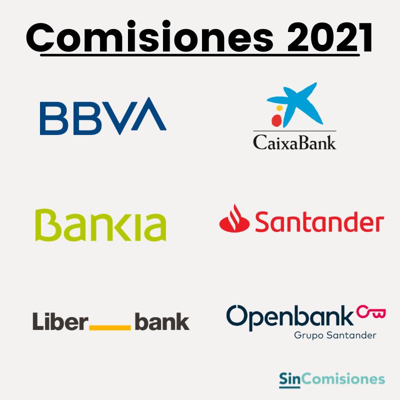 Nuevas Comisiones Bancarias: Listado actualizado Agosto 2021