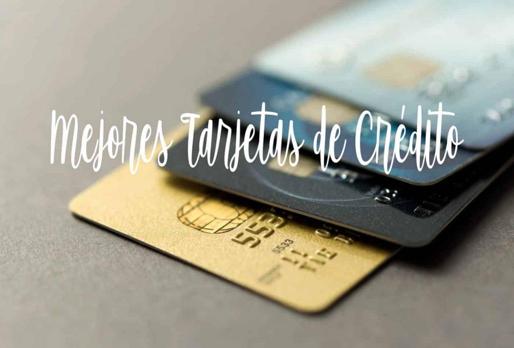 cuales son las mejores tarjetas de credito