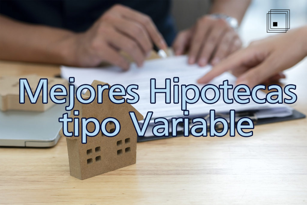 mejores hipotecas variables 2020