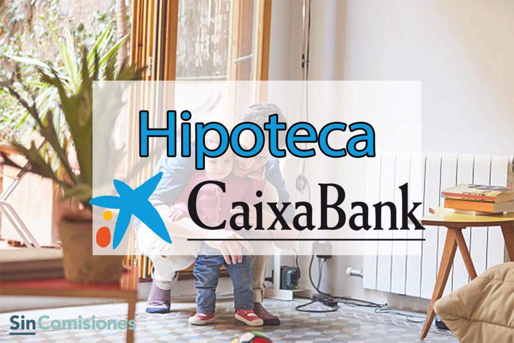 Hipotecas La Caixa Opiniones: Lo mejor y lo peor