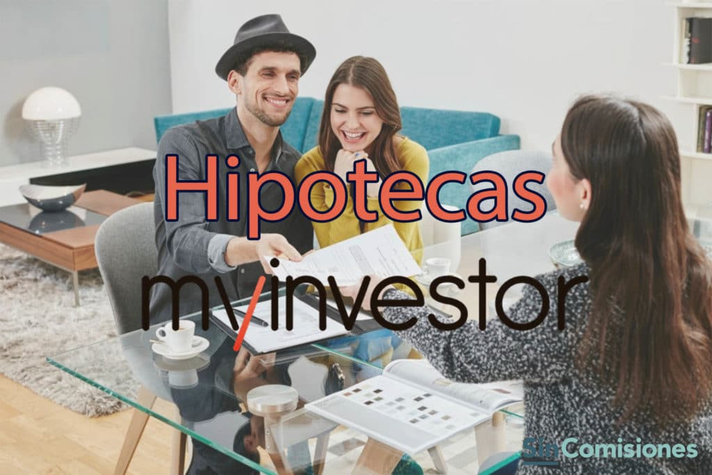 Análisis Hipotecas MyInvestor. Opiniones 2021