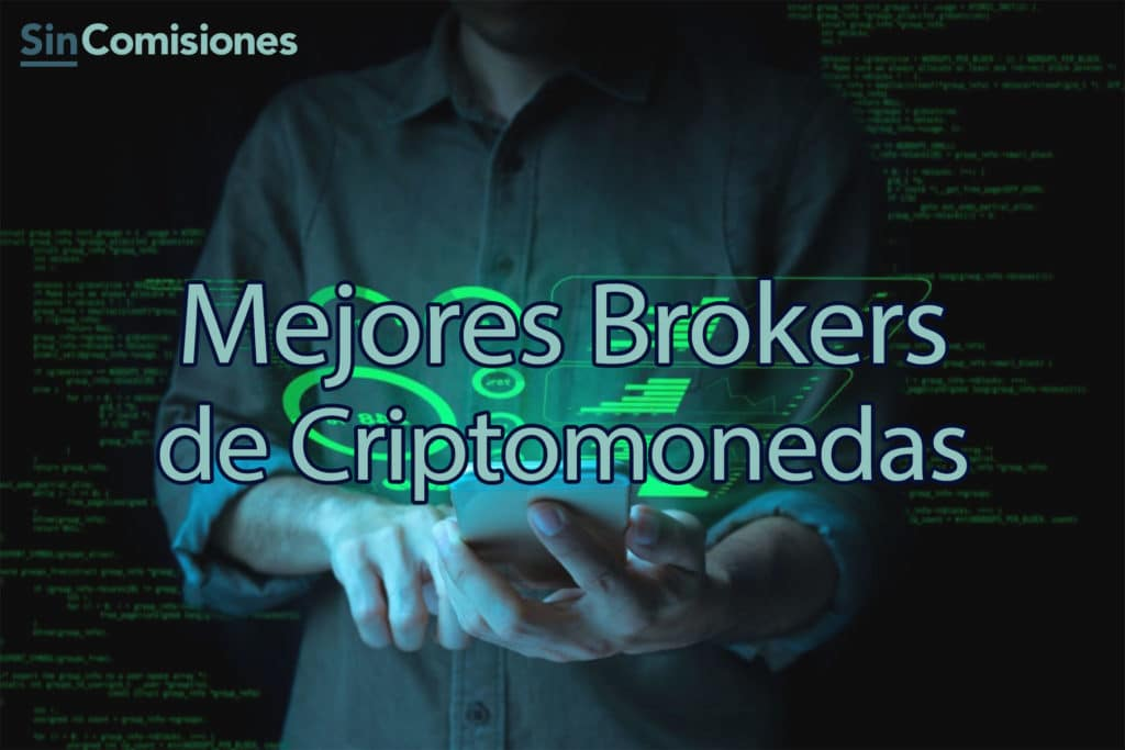 TOP Mejores Brókers para Invertir en Criptomonedas. Actualizado 2021