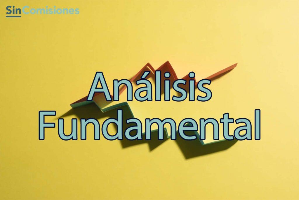 ¿Qué es y cómo funciona el Análisis Fundamental?