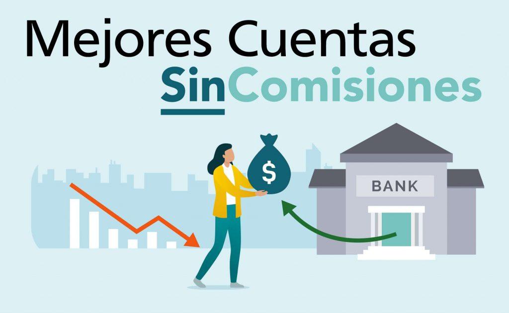 Las Mejores Cuentas Sin Comisiones