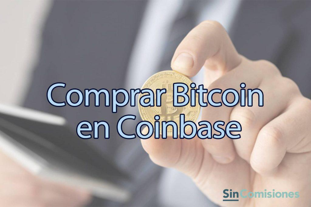 Cómo Comprar Bitcoin en Coinbase. Tutorial