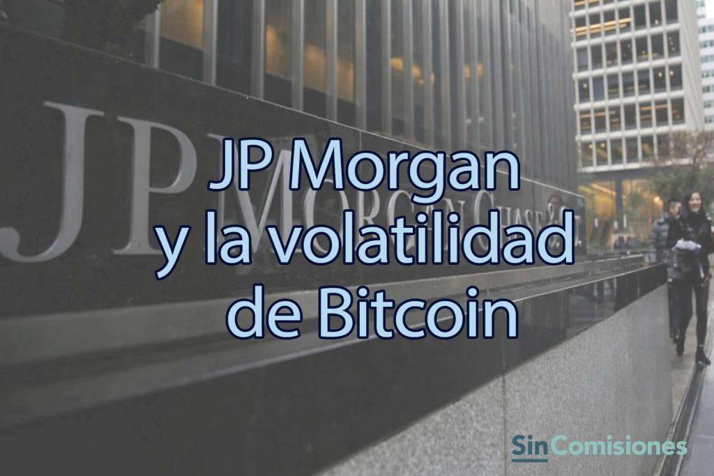 JP Morgan dispara el precio potencial de Bitcoin