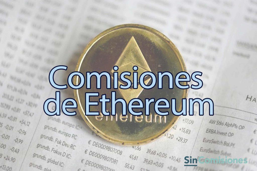 ¿Son las comisiones de Ethereum demasiado altas?