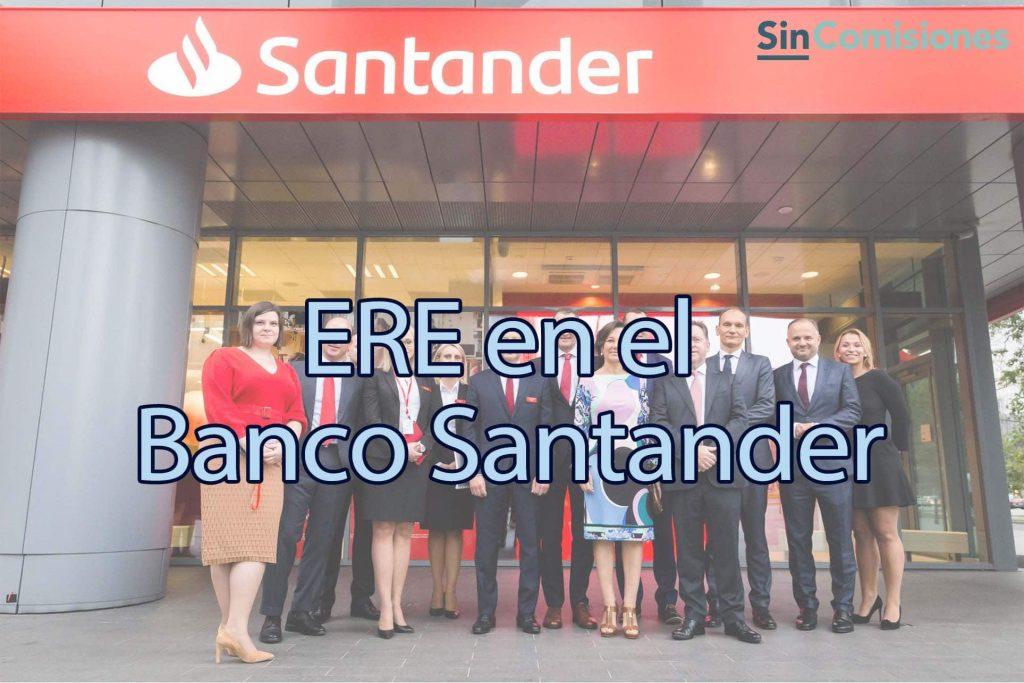 Otro ERE bancario: el turno del Santander
