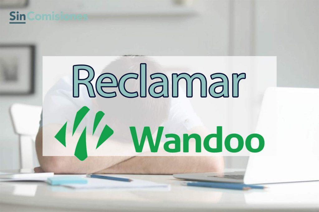 Denuncia tu Microcrédito Wandoo y Recupera tu Dinero