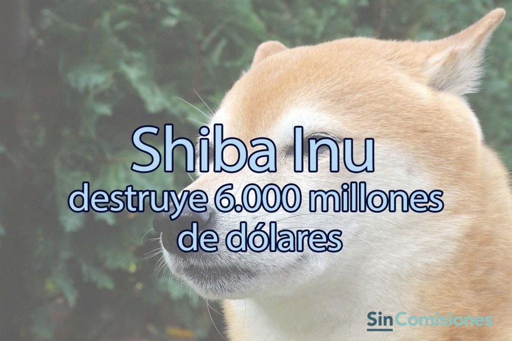 Por esto el fundador de Shiba Inu ha quemado 6.000 millones de dólares