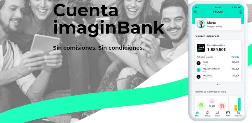 ImaginBank es una cuenta totalmente gratuita: libre de condiciones y de comisiones