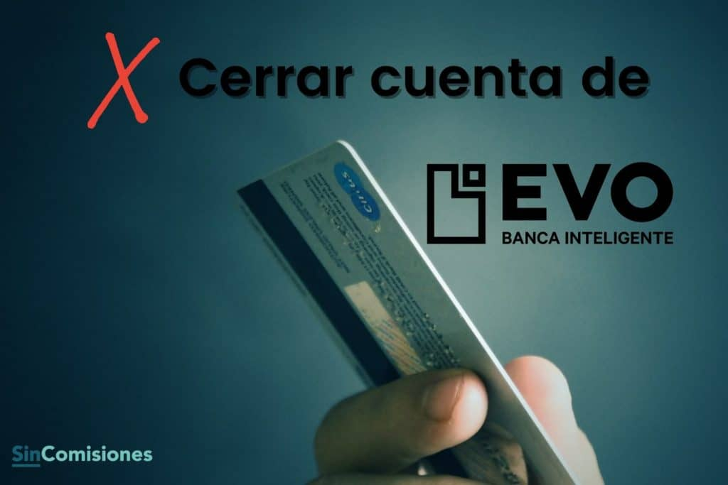 Cerrar cuenta Evo Banco