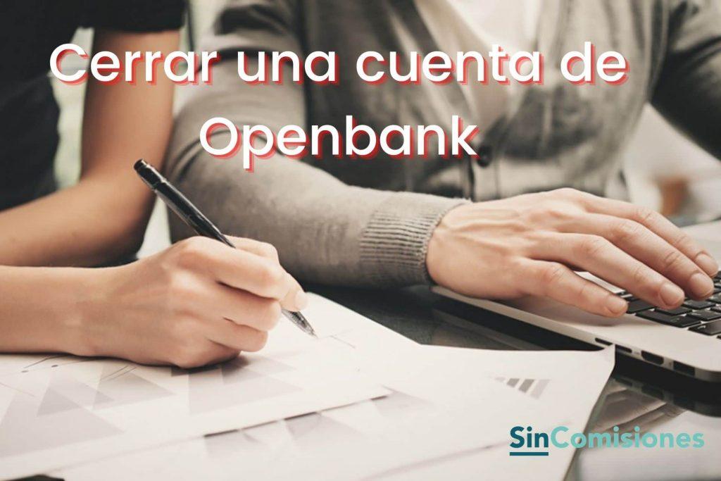 Cerrar cuenta de Openbank