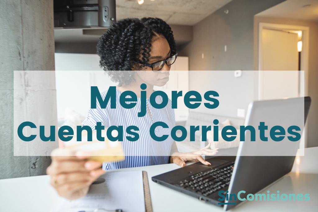 Mejores Cuentas Corrientes