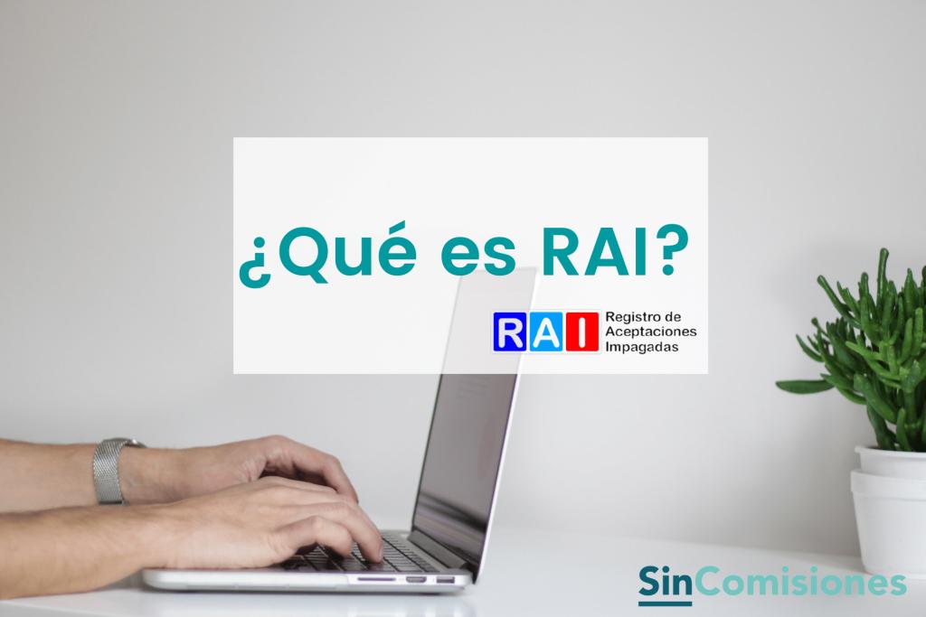 Qué es RAI