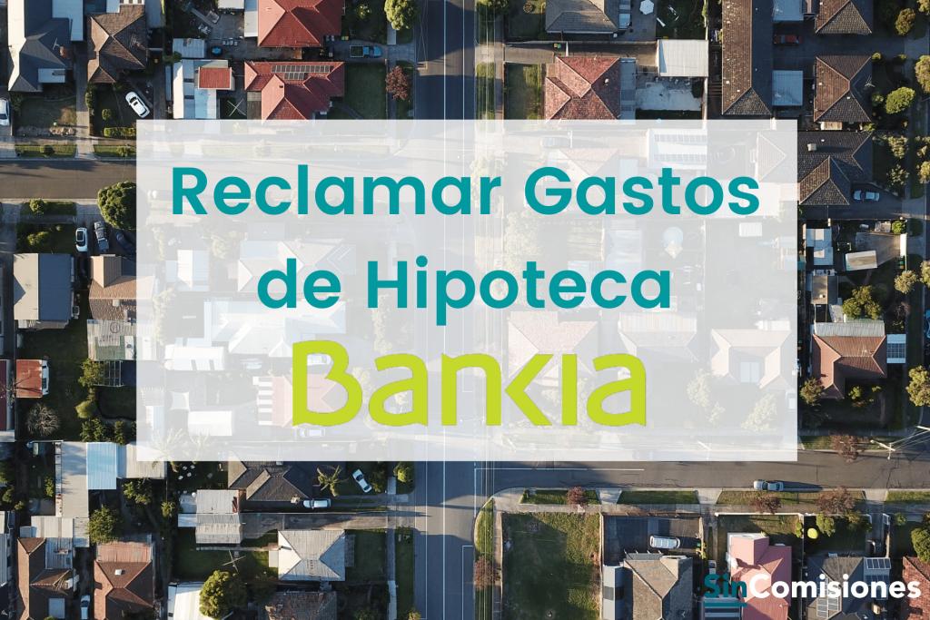 Reclamar gastos de hipoteca Bankia
