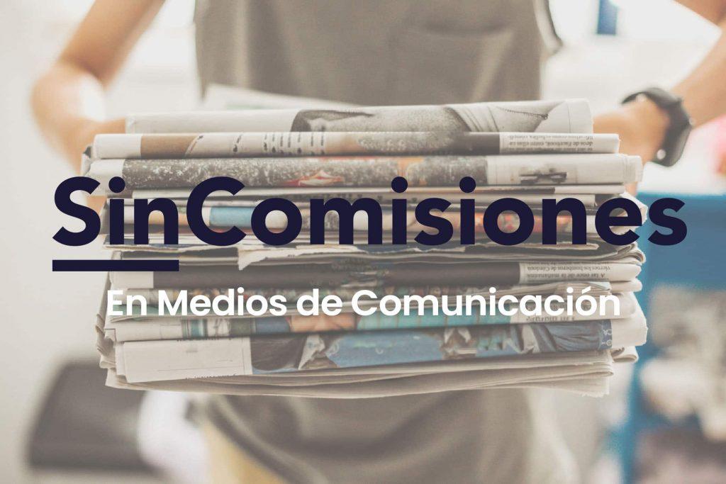 apariciones en prensa de sin comisiones