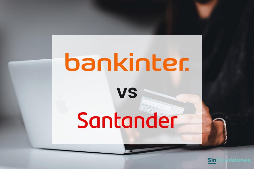 Bankinter vs Santander