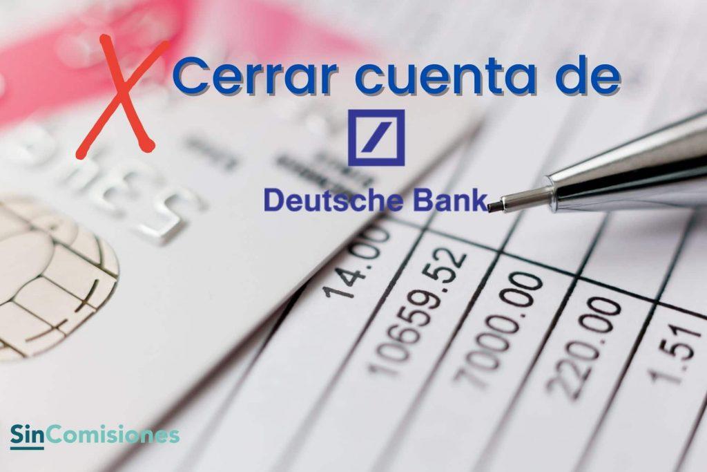 Cerrar cuenta Deutsche Bank