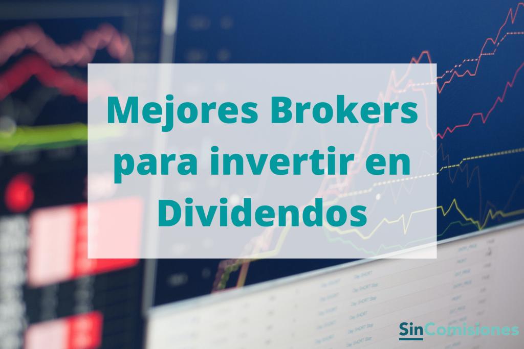 Mejores brokers para invertir en Dividendos