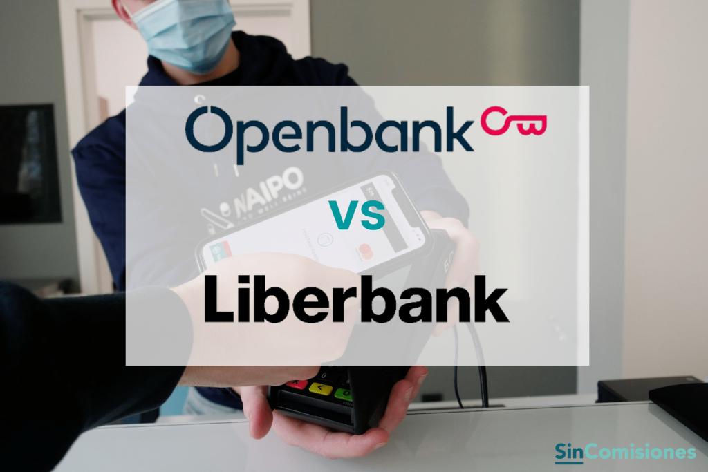 Openbank vs Liberbank