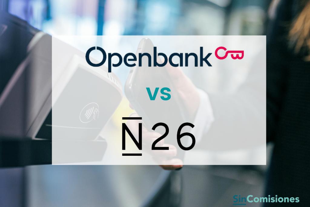 Openbank vs N26