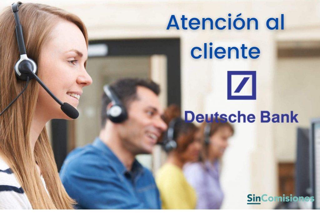 Atención al cliente de Deutsche Bank