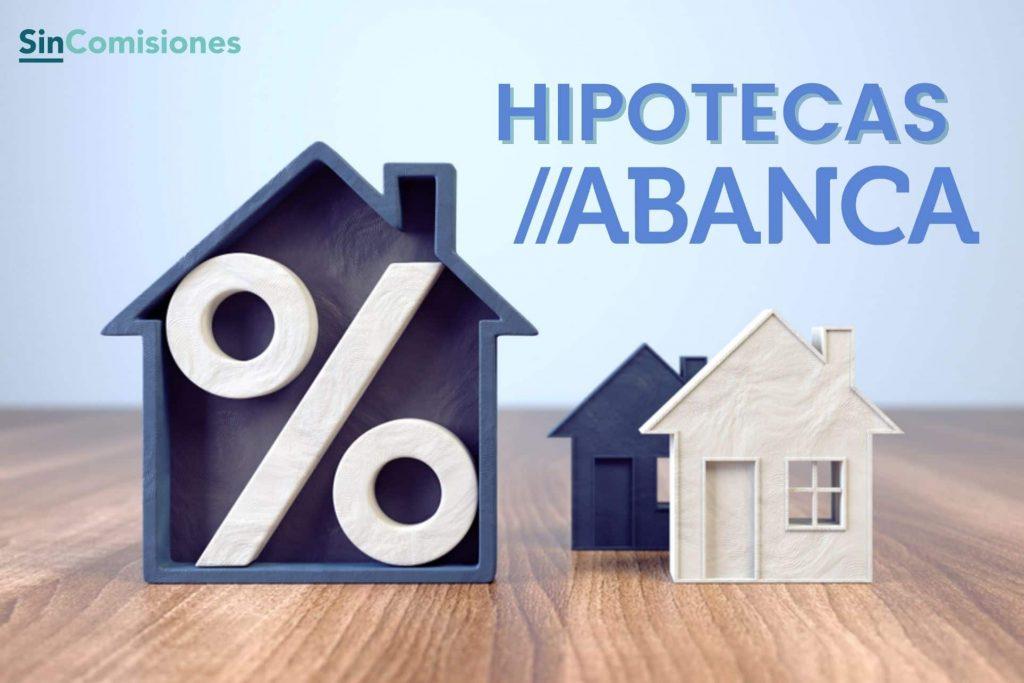 Hipotecas Abanca Opiniones