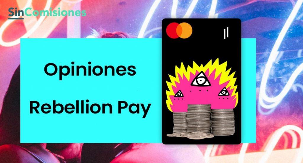 opinion sobre rebellion pay